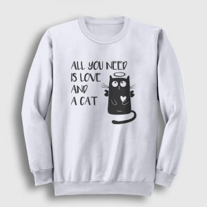 All You Need is Love and a Cat Sweatshirt beyaz