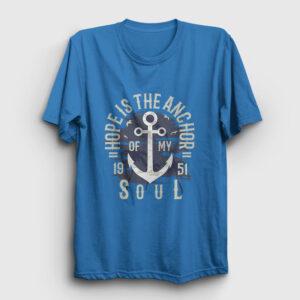 Anchor of my Soul Tişört açık mavi