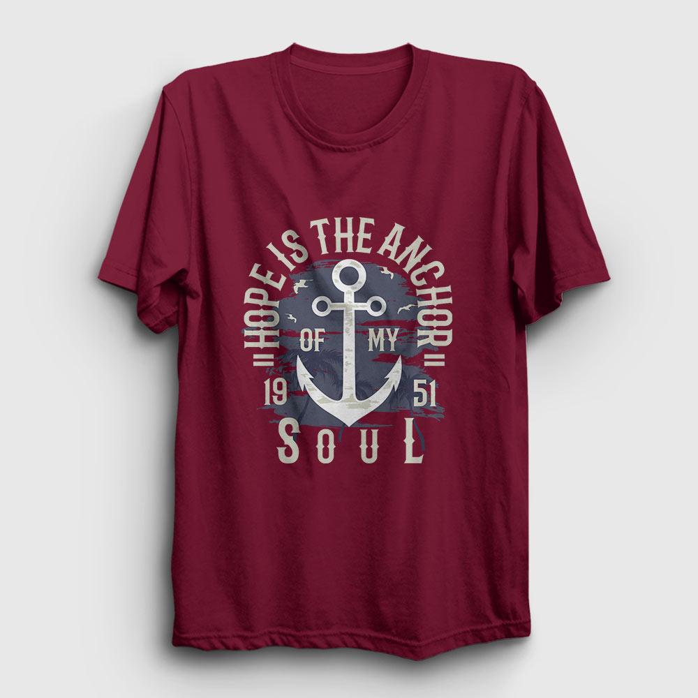 Anchor of my Soul Tişört bordo