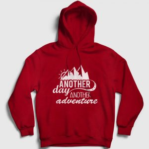 Another Day Another Adventure Kapşonlu Sweatshirt kırmızı