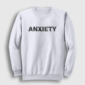 Anxiety Sweatshirt beyaz