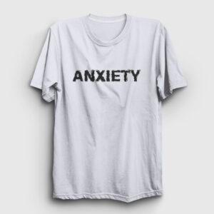 Anxiety Tişört beyaz