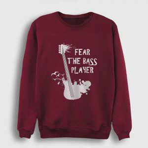 Bas Gitar Sweatshirt - Fear The Bass Player bordo