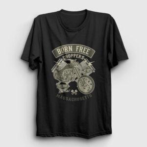 Born Free Choppers Tişört siyah