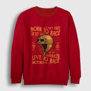 Born To Race Sweatshirt kırmızı