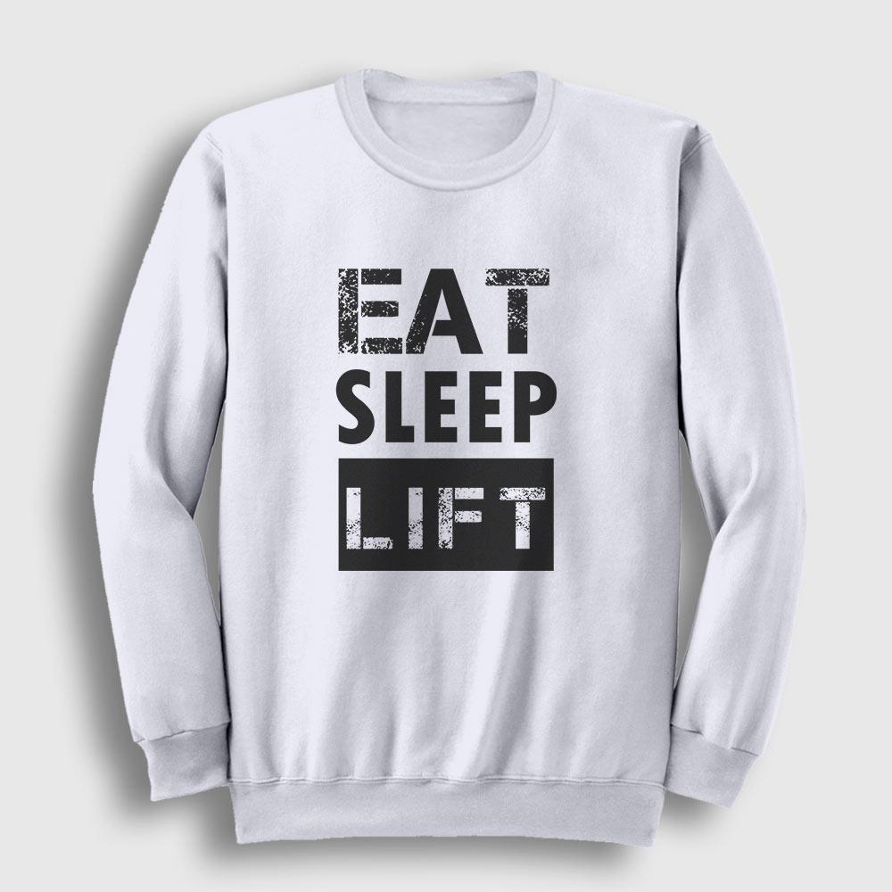Eat Sleep Lift Sweatshirt beyaz