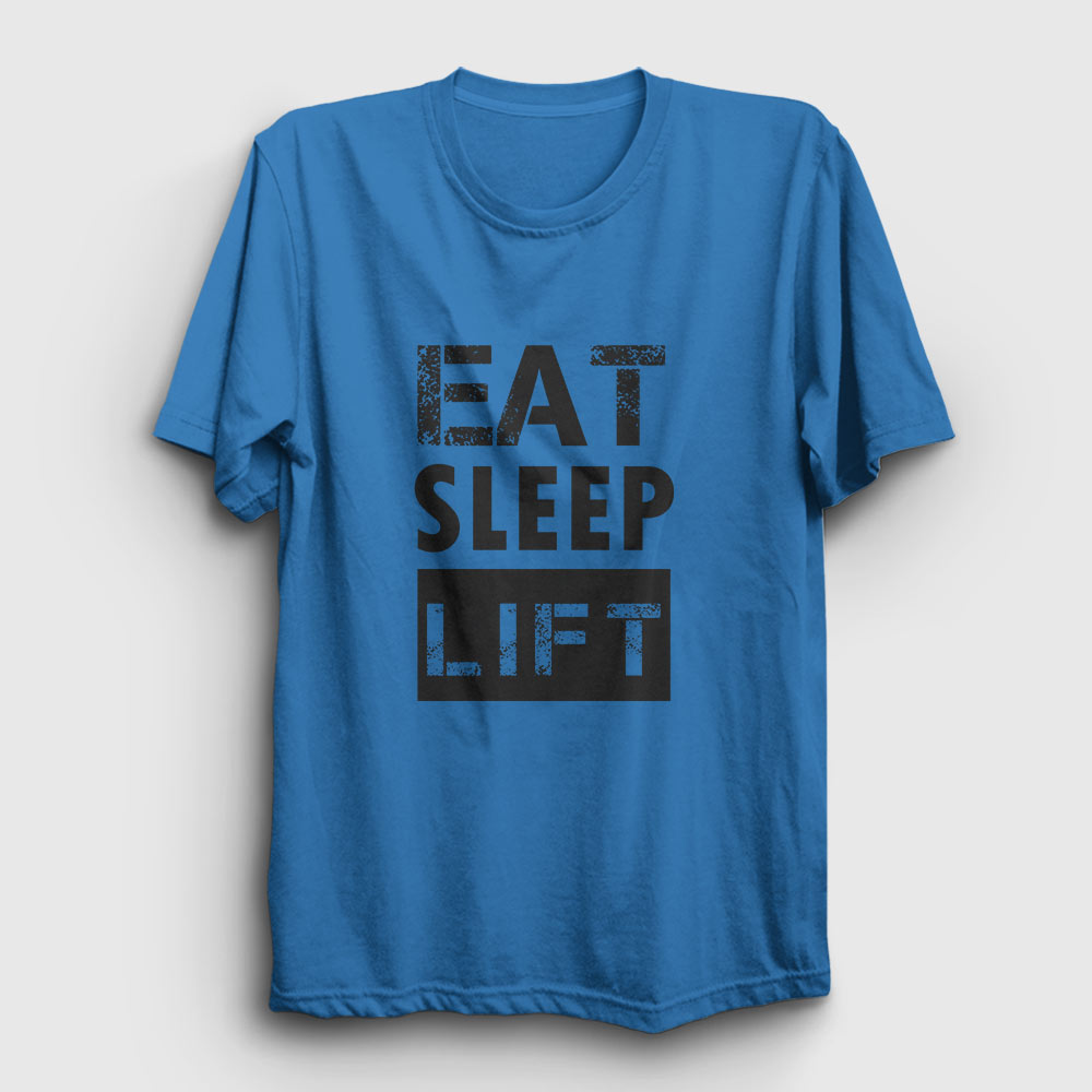 Eat Sleep Lift Tişört açık mavi