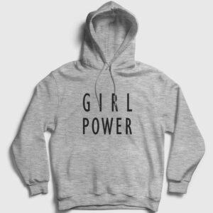Girl Power Kapşonlu Sweatshirt gri kırçıllı