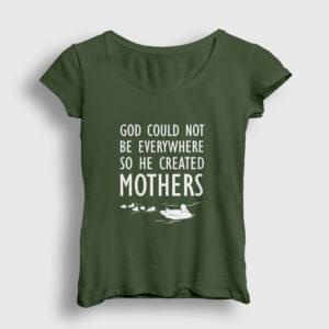 God Created Mothers Kadın Tişört haki
