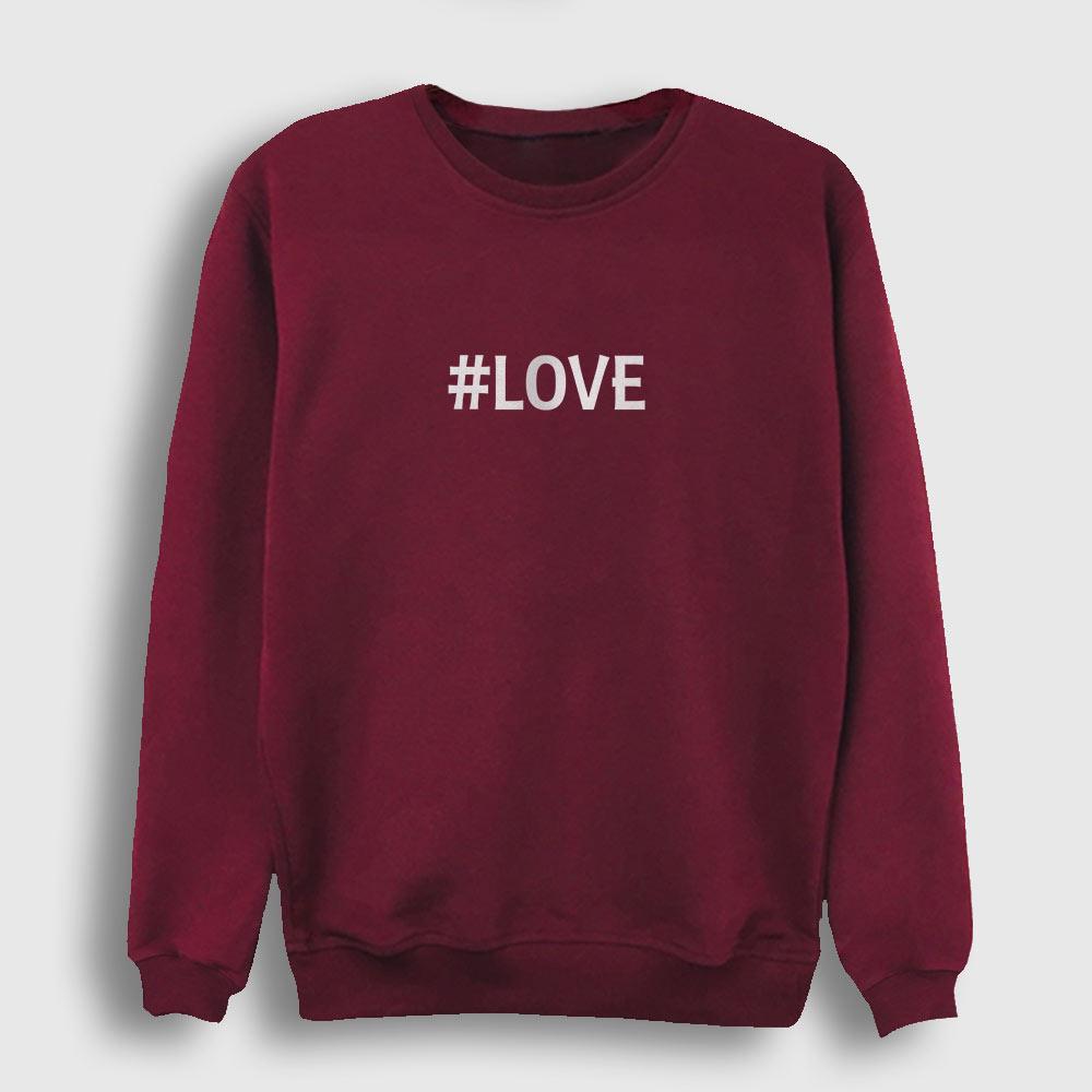 Hashtag Love Sweatshirt bordo