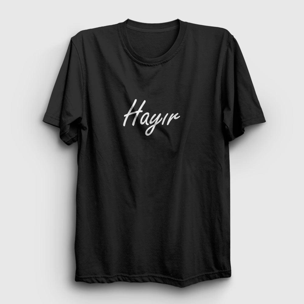 hayır tişört siyah