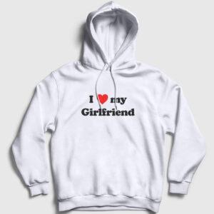 I Love My Girlfriend Kapşonlu Sweatshirt beyaz
