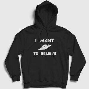 I Want To Believe Kapşonlu Sweatshirt siyah