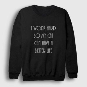 I Work Hard Sweatshirt siyah