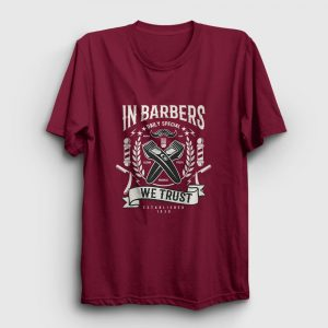 In Barbers We Trust Tişört bordo