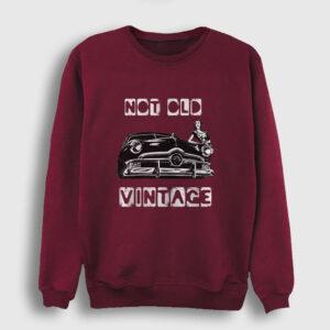 Not Old Vintage Sweatshirt bordo