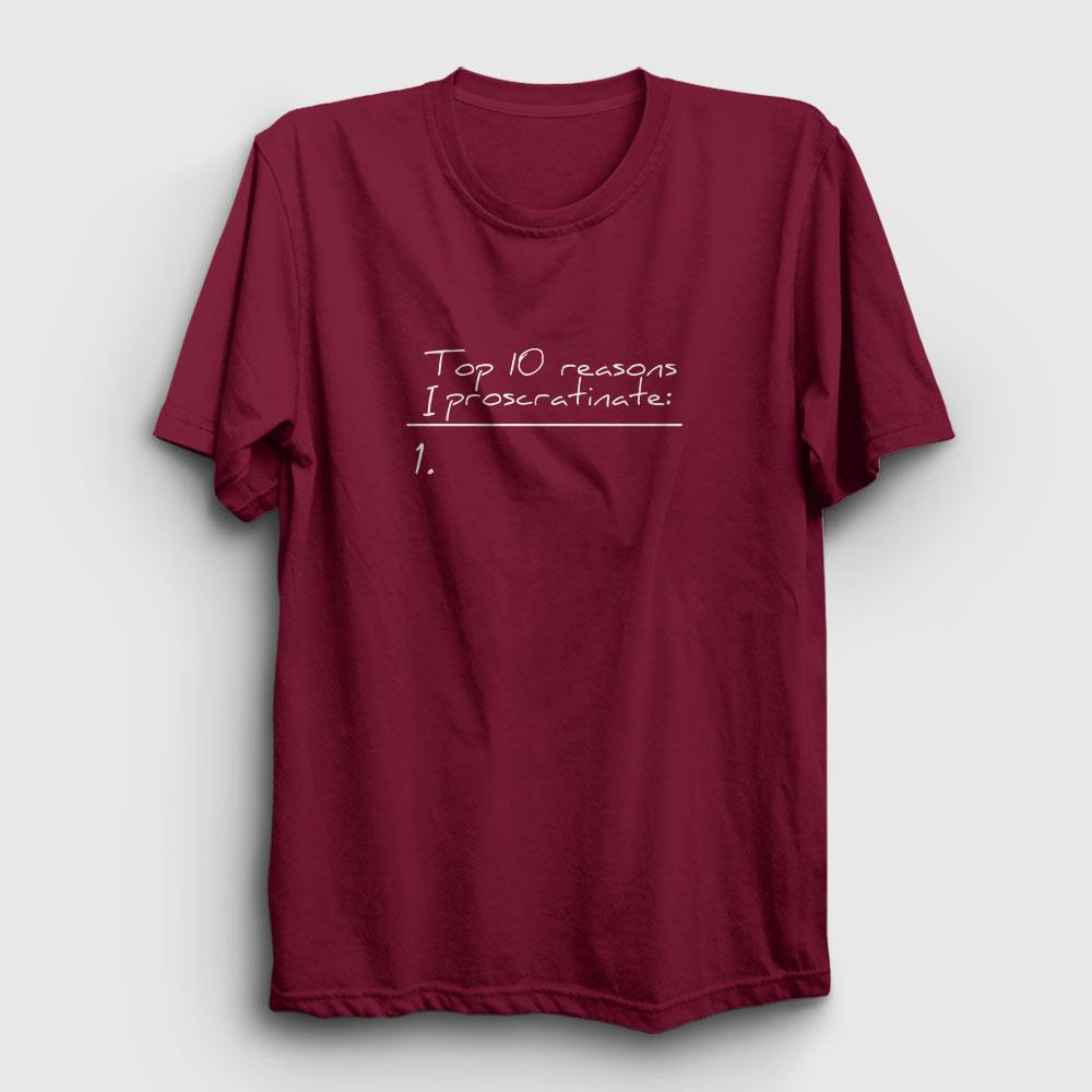 procrastinate tişört bordo