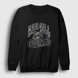 Ride To Kill Sweatshirt siyah