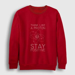 Stay Positive Sweatshirt kırmızı