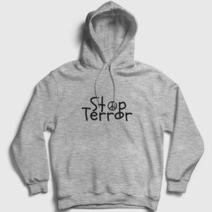 Stop Terror Kapşonlu Sweatshirt gri kırçıllı