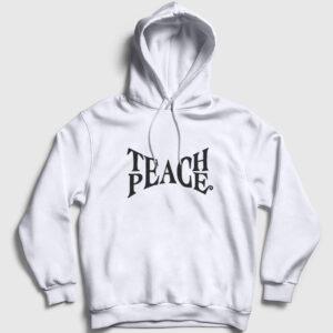 Teach Peace Kapşonlu Sweatshirt beyaz