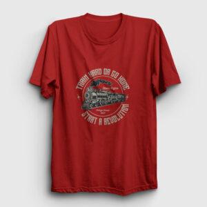Train Hard Or Go Home Tren Tişört kırmızı