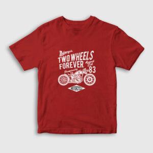 Two Wheels Forever Motor Çocuk Tişört kırmızı