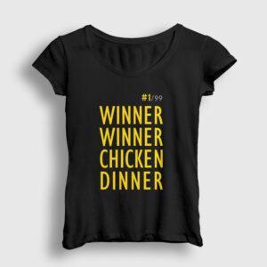 Winner Winner Chicken Dinner Kadın Tişört siyah
