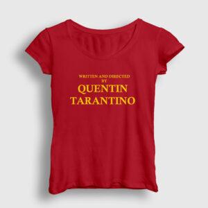 Written And Directed By Quentin Tarantino Kadın Tişört kırmızı