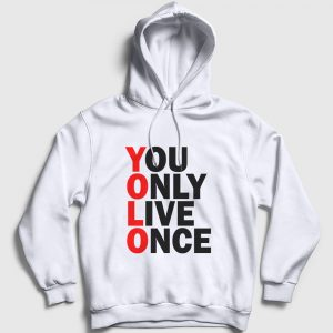 Yolo Kapşonlu Sweatshirt - You Only Live Once beyaz
